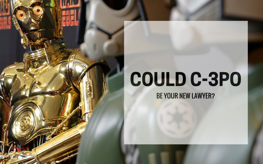 Could C-3PO be your lawyer?  Experts Discuss.